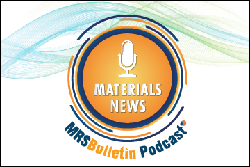 MRS Bulletin Podcast